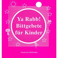 Ya Rabb, Bittgebete für Kinder, image