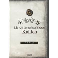 Die Ära der rechtgeleiteten Kalifen von Ibn Kathir, image