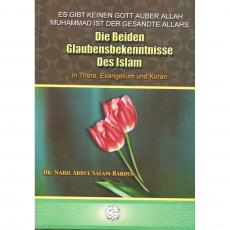 die Beiden Glaubensbekenntnisse des Islam; in Thora, Evangelium und Koran, image