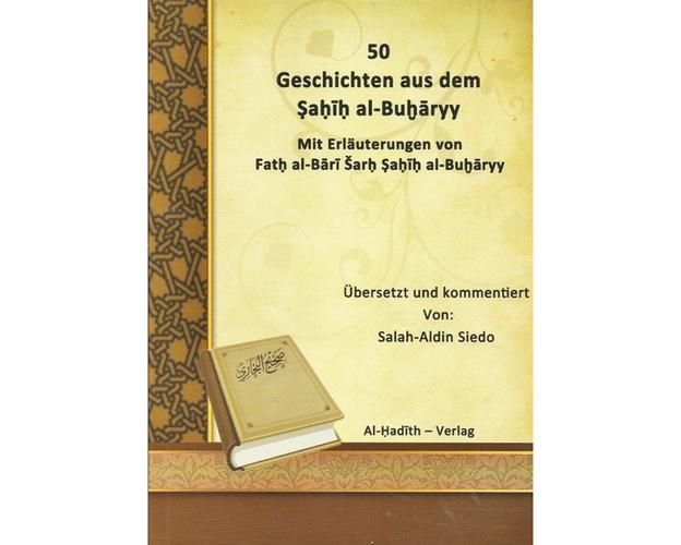 50 Geschichten aus dem Sahih Al-Bukhari -Mit Erläuterunegn von Fath Al Bari und Sahih Bukhari, image