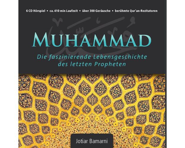 6CD Hörspiel über die Sira: Muhammad - die faszinierende Lebensgeschichte des letzten Propheten, image
