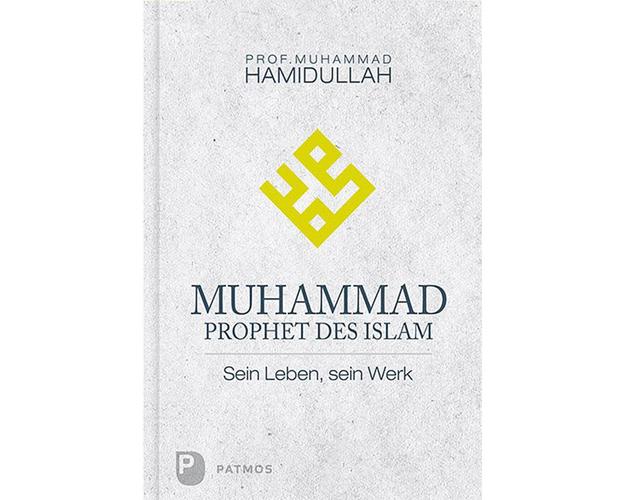 Muhammad - Prophet des Islam - Sein Leben, sein Werk, image