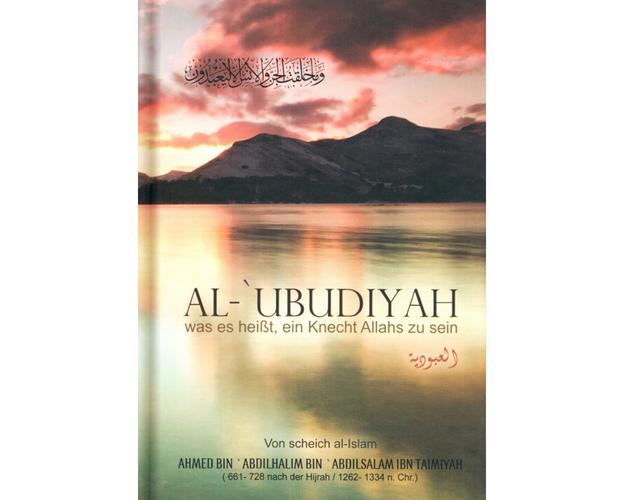 Al-Ubudiyah - was es heißt, ein Knecht Allahs zu sein, image